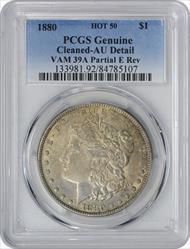1880 VAM 39A Morgan Silver Dollar Partial E Genuine (Cleaned - AU Details) PCGS