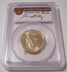 2009 James K Polk Presidential Dollar Missing Edge Lettering Error MS66 PCGS Moy Signed Label