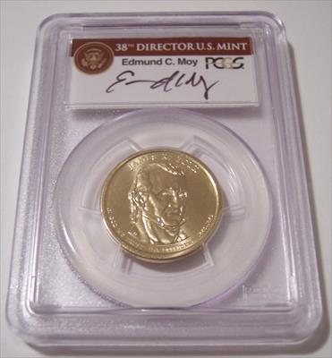 2009 James K Polk Presidential Dollar Missing Edge Lettering Error MS66 PCGS Moy Signed Label
