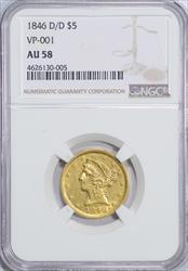 1846 D/D Liberty $5 NGC AU58