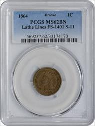 1864 Indian Cent Bronze Lathe Lines FS-1401 S-11 MS62BN PCGS