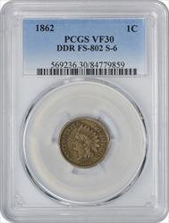 1862 Indian Cent DDR FS-801 S-6 VF30 PCGS