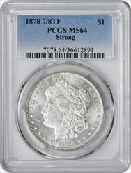 1878-P Morgan Silver Dollar 7/8TF Strong MS64 PCGS
