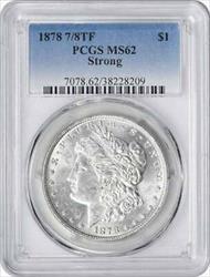 1878 Morgan   7/8TF Strong PCGS