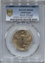 1999 $25 Gold Eagle Struck Through Mint Error PCGS MS68