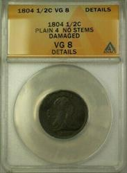 1804 Plain 4 No Stems Draped Bust 1/2c Coin ANACS  Details Damaged (WW)