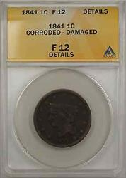 1841 Braided Hair Large Cent 1C Coin ANACS  Details Corroded Damaged