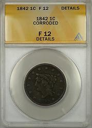 1842 Braided Hair Large Cent 1c Coin - Condition Is ANACS  Details Corroded!