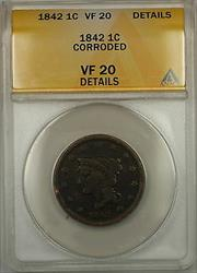 1842 Braided Hair Large Cent 1c Coin ANACS  Details Corroded