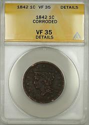 1842 Large Date Braided Hair Large Cent 1c Coin ANACS  Details Corroded