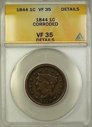 1844 Braided Hair Large Cent 1c Coin ANACS  Details Corroded