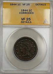 1844 Braided Hair Large Cent 1c Coin ANACS  Details Corroded PRX