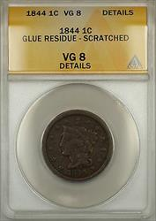 1844 Braided Hair Large Cent 1c Coin ANACS  Details Scratched Glue Residue