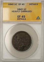 1845 Braided Hair Large Cent 1C Coin ANACS  Details Heavily Damaged