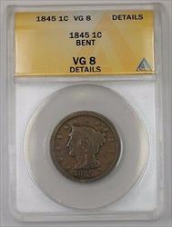 1845 US Braided Hair Large Cent Coin ANACS  Details Bent