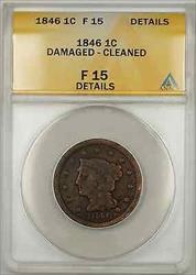 1846 Braided Hair Large Cent 1C Coin ANACS   Details Damaged Cleaned