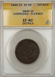 1846 Braided Hair Large Cent 1C Coin ANACS  Details Corroded Cleaned