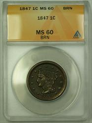 1847 Braided Hair Large Cent 1c ANACS  Brown (Better) RJS