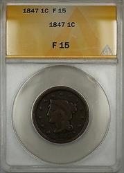 1847 Braided Hair Large Cent 1c Coin ANACS  (A)