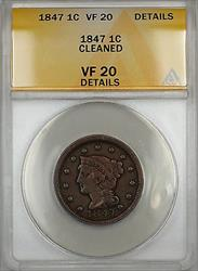 1847 Braided Hair Large Cent 1c Coin ANACS  Details Cleaned