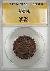 1847 Braided Hair Large Cent 1c Coin ANACS  Details Cleaned (A)
