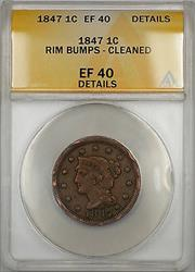 1847 Braided Hair Large Cent 1c Coin ANACS  Details Cleaned-Rim Bumps