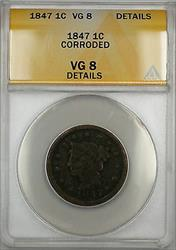 1847 Braided Hair Large Cent 1c Coin ANACS  Details Corroded (C)