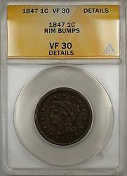 1847 Braided Hair Large Cent 1c Coin ANACS  Details Rim Bumps