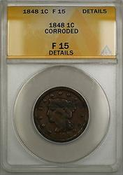 1848 Braided Hair Large Cent 1c Coin ANACS  Details Corroded PRX