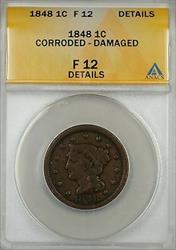 1848 Large Cent 1c Coin ANACS  Details Corroded-Damaged
