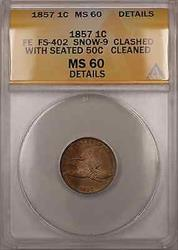 1857 FE FS-402 Snow-9 Clashed Seated 50C 1C Coin ANACS  Clean Detail (+)