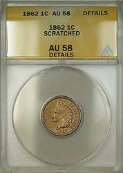 1862 Indian Head Cent 1c Coin ANACS  Details Scratched RL