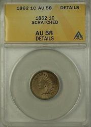 1862 Indian Head Cent 1c Penny ANACS  Details Scratched