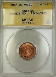 1864 Bronze No L Indian Head Cent ANACS  Details Recolored (Better Coin) PM