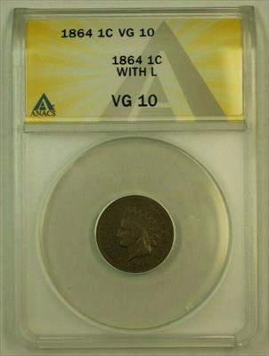 1864 With L Indian Head Cent 1c ANACS