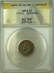 1864 With L Indian Head Cent ANACS  Details Cleaned (23)