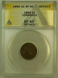 1866 Indian Head Cent 1c ANACS  (XF) Details Corroded