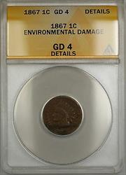 1867 Indian Head Cent 1c Coin ANACS  Details Env. Damage *Scarce Date*  PRX