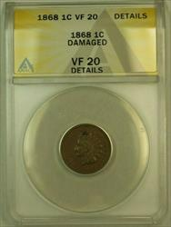 1868 Indian Head Cent Penny 1c ANACS  Details Damaged
