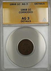 1868 Indian Head Penny Cent 1c Coin ANACS  Details Corroded PRX