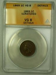 1869 Indian Head Cent 1c ANACS  Details Scratched (WW)