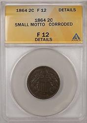 1864 2C Coin Two Cents ANACS  Small Motto Corroded Details