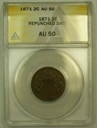1871 Two Cent Piece 2c ANACS  (Repunched Date *FS-301*) (RS)