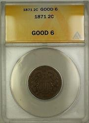 1871 Two Cent Piece 2c Coin ANACS