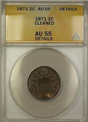 1871 Two Cent Piece 2c Coin ANACS  Details Cleaned PM