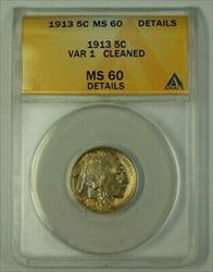 1913 US Buffalo Nickel 5c Coin VAR 1 Toned ANACS  Details Cleaned (Better)
