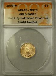 1999 W $5  AGE ANACS Unfinished PR Dies Emergency Issue
