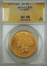 1874 CC $20 Liberty Double Eagle   ANACS Details Cleaned *Scarce*