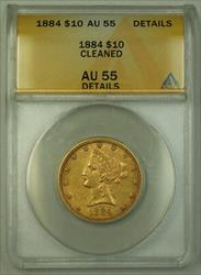 1884 Liberty  Eagle Ten  $10  ANACS Details JMX