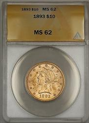 1893 $10 Ten  Liberty Eagle   ANACS WW